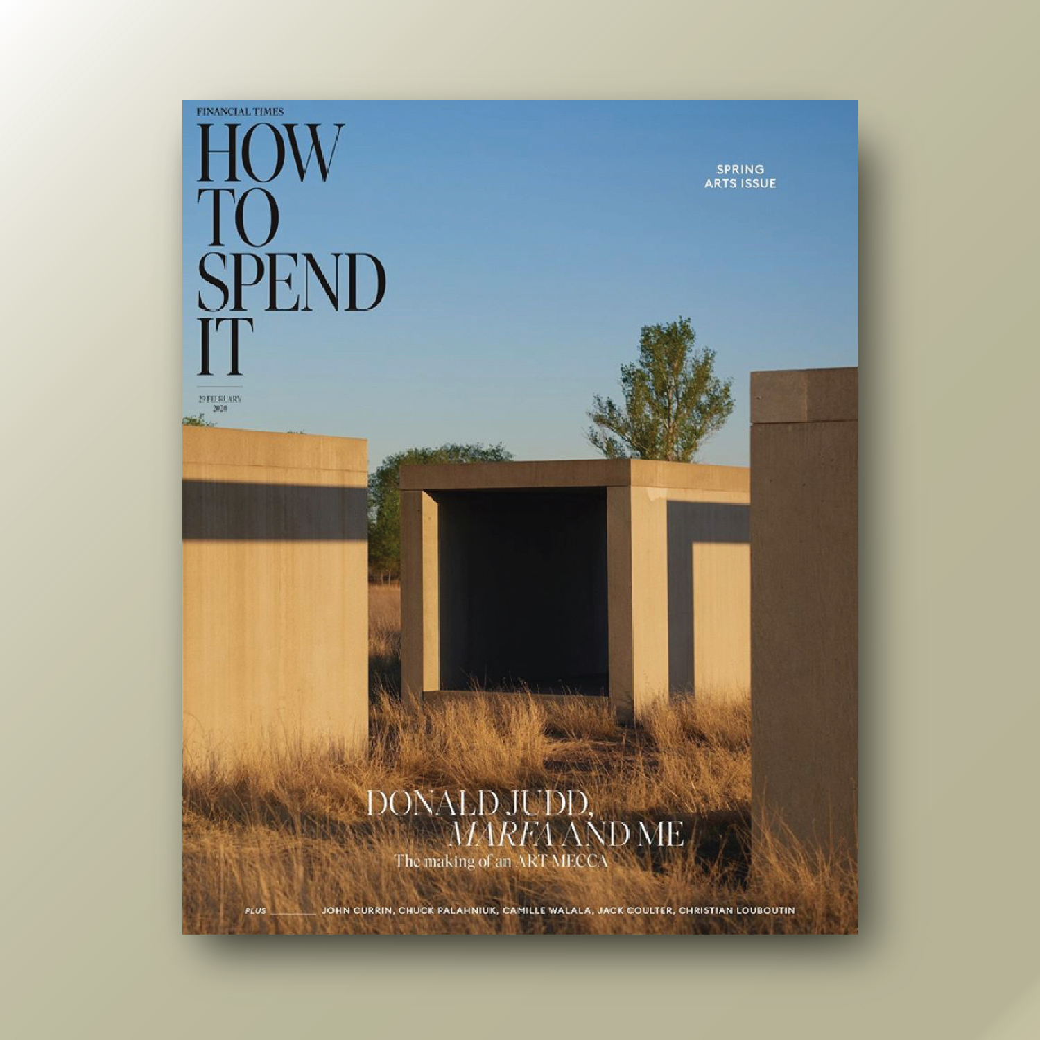 How To Spend It, The Financial Times, Marfa Texas, Donald Judd, Rima Suqi